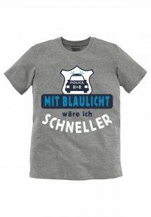 KIDSWORLD T-Shirt, Druck ´´Mit Blaulicht wäre ich schneller´´